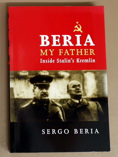 Image for Beria, My Father: Inside Stalin's Kremlin