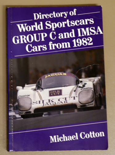 Image for Directory of World Sportscars Group C and IMSA Cars from 1982
