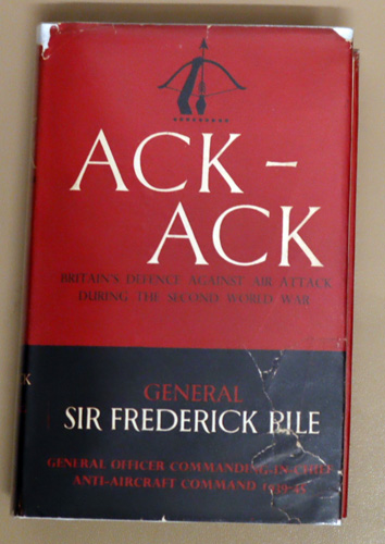 Ack-Ack: Britain's Defence Against Air Attack During the Second World War