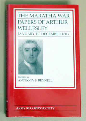 Image for Publications of the Army Records Society Volume 14: The Maratha War Papers of Arthur Wellesley January to December 1803