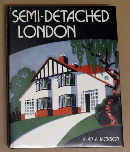 Image for Semi-detached London: Suburban Development, Life and Transport, 1900 - 1939
