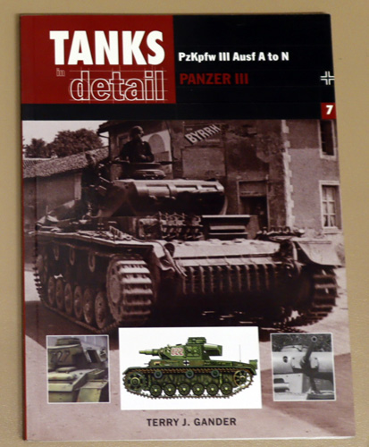 Image for Tanks in Detail No.7: Panzer PzKpfw III Ausf A to N Panzer III