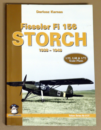 Image for Fieseler Fi 156 Storch 1938 - 1945 (Yellow Series No. 6131)