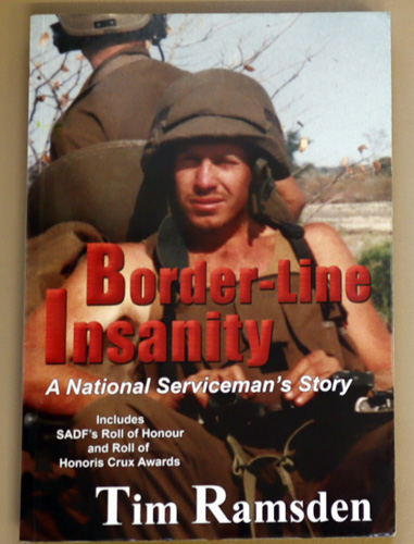 Image for Border-Line Insanity : A National Serviceman's Story. Includes SADF's Roll of Honour and Roll of Honoris Crux Awards