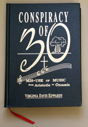 Image for Conspiracy of 30 (Thirty): Their Misuse of Music from Aristotle to Onassis