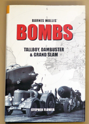 Image for Barnes Wallis' Bombs: Tallboy, Dambuster and Grand Slam
