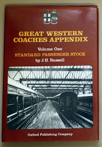 Image for Great Western Coaches Appendix: Volume One: Standard Passenger Stock