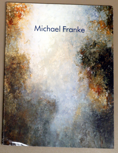 Image for Michael Franke: Ausstellung: 19 September Bis 26 Oktober 1991