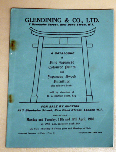 Image for A Catalogue of Fine Japanese Coloured Prints and Japanese Sword Furniture, Also Relative Books. Sold By Direction of RG McNair Scott, Esq. Auction: Monday and Tuesday, 11th and 12th April, 1960