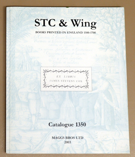 Image for STC & Wing: Books Printed in England 1500 - 1700. From the Library of James Stevens-Cox (1910 - 1997). Catalogue 1350.