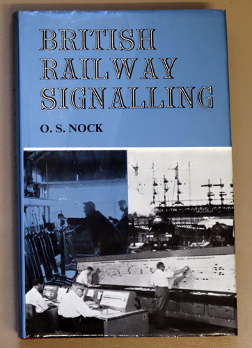 Image for British Railway Signalling: A Survey of Fifty Years' Progress