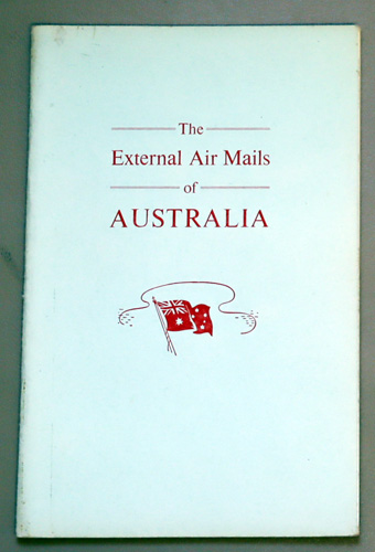 Image for 'The Aero Field' Handbook No.18: The External Airmails of Australia