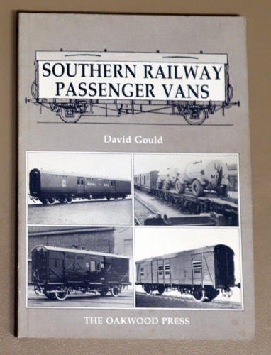 Image for The Oakwood Press Series X50: Southern Railway Passenger Vans