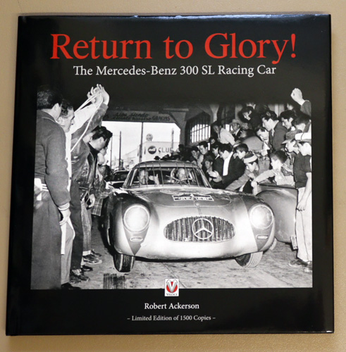 Image for Return to Glory!: The Mercedes 300 SL Racing Car