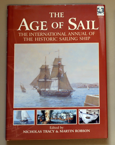 Image for The Age of Sail: The International Annual of the Historic Sailing Ship. Volume 2: 2003 - 2004