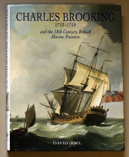 Image for Charles Brooking 1723 - 1759 and the 18th Century British Marine Painters