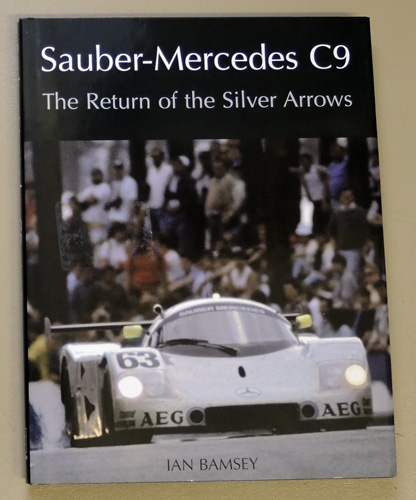 Image for Sauber-Mercedes C9: The Return of the Silver Arrows