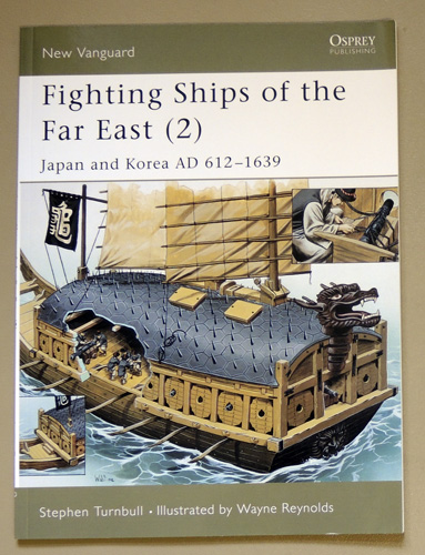 Image for Fighting Ships of the Far East (2): Japan and Korea AD 612 - 1639 (New Vanguard 63)