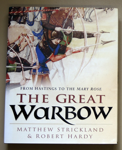 Image for The Great Warbow: From Hastings to the Mary Rose