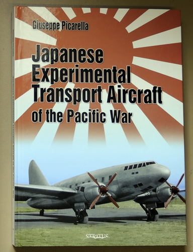Image for Japanese Experimental Transport Aircraft: Of the Pacific War