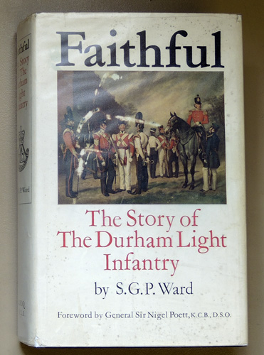 Image for Faithful: The Story of the Durham Light Infantry
