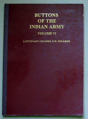 Image for Buttons of the Indian Army. Volume VI (6, Six): Battle Honours, Amalgamations & Index