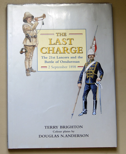 Image for The Last Charge: The 21st Lancers and the Battle of Omdurman, 2 September 1898
