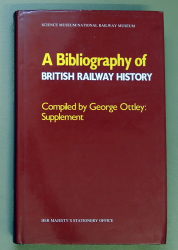 Image for A Bibliography of British Railway History: Supplement: 7951 - 12956.