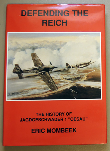 Image for Defending the Reich: The History of Jagdgeschwader 1 'Oesau'