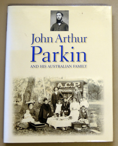 Image for John Arthur Parkin and His Australian Family