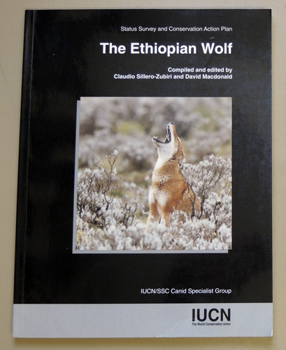Image for Status Survey and Conservation Action Plan: The Ethiopian Wolf