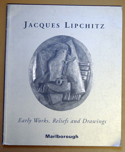 Image for Jacques Lipchitz. Early Works, Reliefs and Drawings