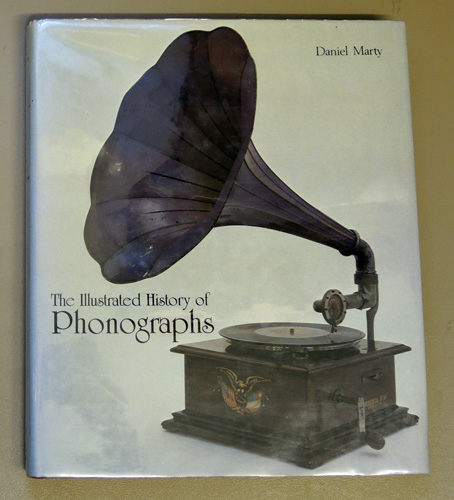 Image for The Illustrated History of Phonographs