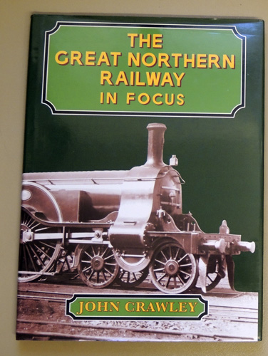 Image for The Great Northern Railway in Focus