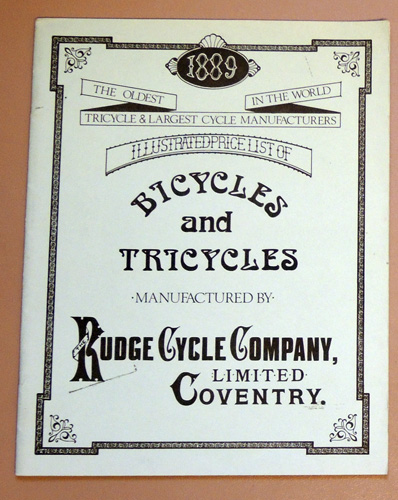 Image for The Oldest Tricycle & Largest Cycle Manufacturers in the World. Illustrated Price List of Bicycles and Tricycles Manufactured By Rudge Cycle Company, Limited, Coventry. 1889