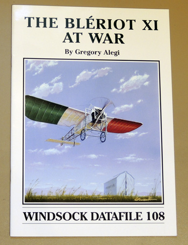 Image for Windsock Datafile No. 108: The Bleriot XI at War
