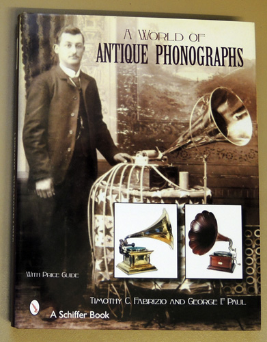 Image for A World of Antique Phonographs with Price Guide