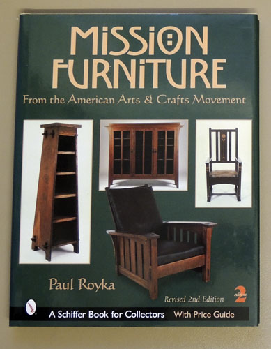 Image for Mission Furniture: Furniture of the American Arts and Crafts Movement  (Revised 2nd Edition with Price Guide)