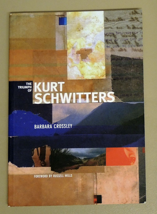 Image for The Triumph of Kurt Schwitters