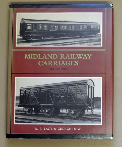 Image for Midland Railway Carriages: Volume Two (2, II)