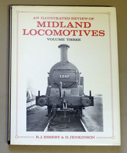 Image for An Illustrated Review of Midland Locomotives from 1883. Volume Three: Tank Engines