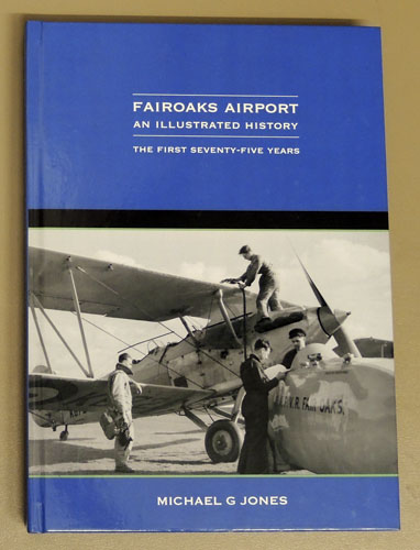 Image for Fairoaks Airport: An Illustrated History: The First Seventy-Five Years