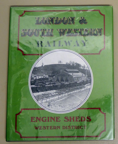 Image for London & South Western Railway Engine Sheds: Western District