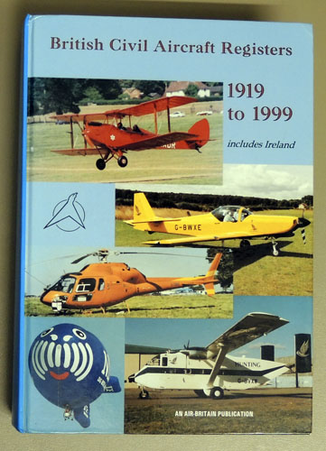 Image for The British Civil Aircraft Registers 1919 - 1999