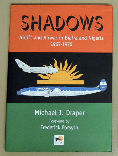 Image for Shadows: Airlift and Airwar (Air War) in Biafra and Nigeria 1967 - 1970