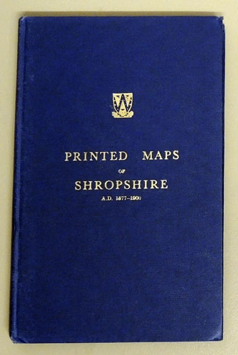 Image for A Descriptive List of the Printed Maps of Shropshire AD 1577 - 1900