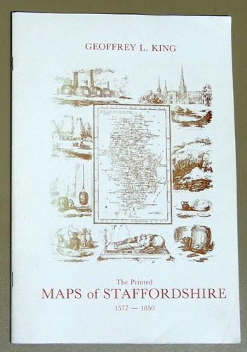 Image for The Printed Maps of Staffordshire 1577 - 1850. A Checklist