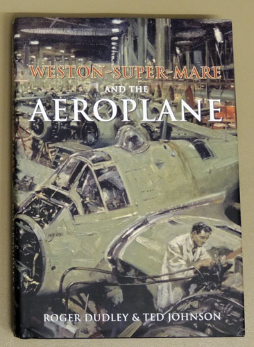 Image for Weston-Super-Mare and the Aeroplane 1910 - 2010
