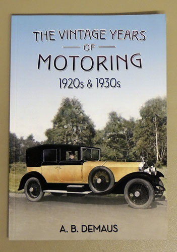 Image for The Vintage Years of Motoring: 1920s & 1930s