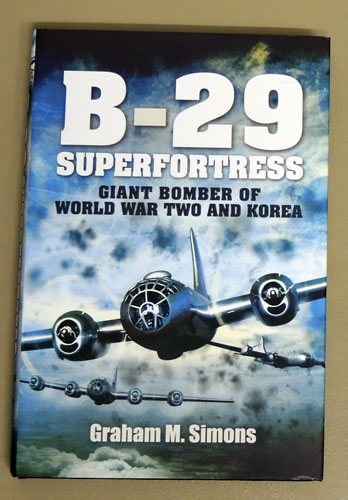 Image for B-29 Superfortress: The Giant Bomber of World War 2 and Korea